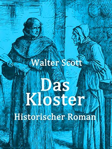 Das Kloster: Vollständige deutsche Ausgabe