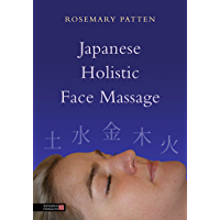 Japanese Holistic Face Massage (English Edition)