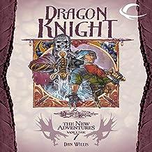 Dragon Knight: Dragonlance: The New Adventures: Dragon Quartet, Book 3