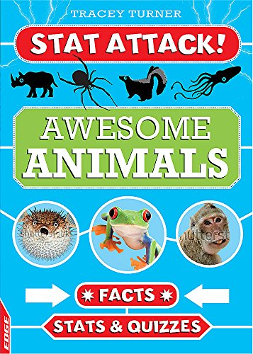 Awesome Animals: Facts, Stats and Quizzes (EDGE: Stat Attack)