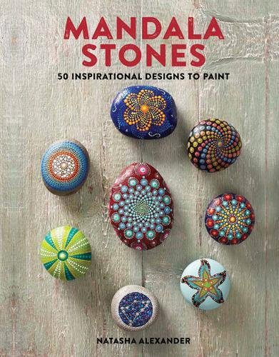 Mandala Stones: 50 Inspirational Designs to Paint -