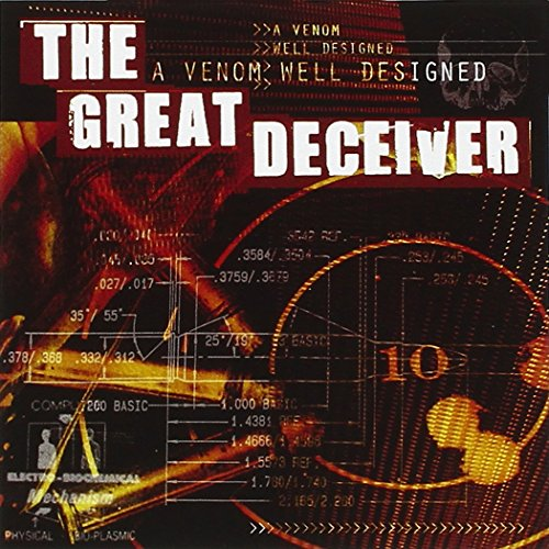 the Great Deceiver: A Venom Well Designed (Audio CD)