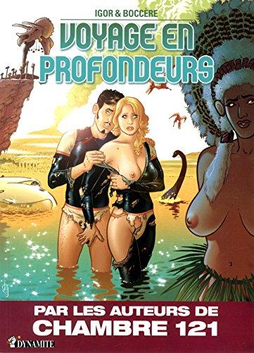 VOYAGE EN PROFONDEURS par Igor & Boccère
