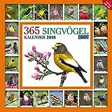 365 Singvögel - Kalender 2018 - DuMont-Verlag - Broschurkalender mit Zitaten, Poster und Platz zum Eintragen - 30 cm x 30 cm (offen 30 cm x 60 cm)