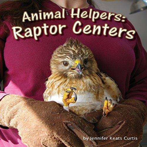 Animal Helpers: Raptor Centers  Audiolibri