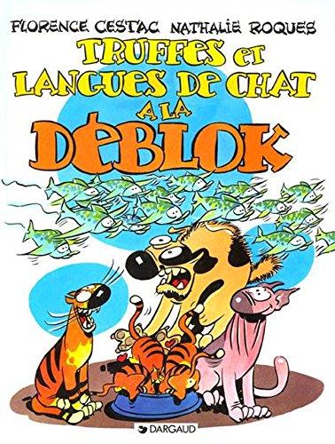 Les Déblok, tome 3 : Truffes et langues...