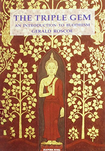The Triple Gem: An Introduction to Buddhism: An Introduction to Thervada Buddhism por Gerald Roscoe