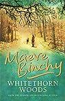 Whitethorn Woods par Binchy