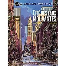 Valérian - Tome 1 - La Cité des eaux mouvantes