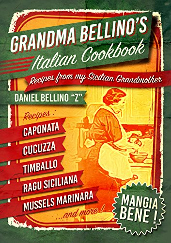 grandma-bellinos-italian-cookbook-recipes-from-my-sicilian-grandmother-learn-how-to-cook-italian