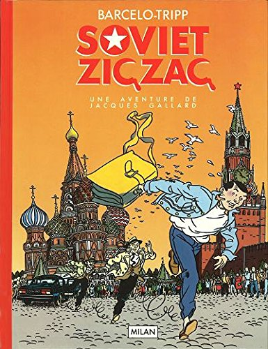 Une aventure de Jacques Gallard, Tome 2 : Soviet Zig-Zag