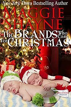 The Brands Who Came For Christmas (The Oklahoma Brands Book 1) by [Shayne, Maggie]