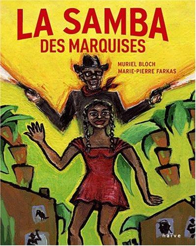 Le souffle des marquises (3) : La samba des Marquises