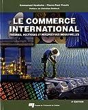 Le commerce international - Théories, politiques et perspectives industrielles