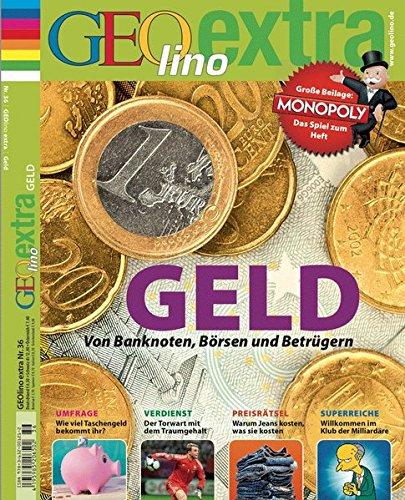 GEOlino Extra / GEOlino extra 36/2012 - Geld