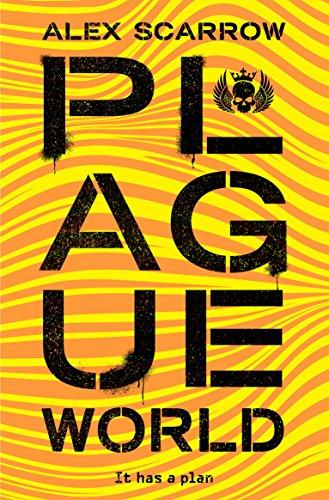 Plague World (remade Book 3) por Alex Scarrow