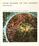 From Quarks to the Cosmos: Tools of Discovery (Scientific American Library series) by Leon M. Lederman (1989-09-22)