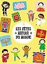 Autour du Monde - Les fêtes autour du monde par Kimane