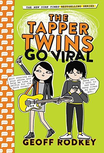 The Tapper Twins Go Viral por Geoff Rodkey