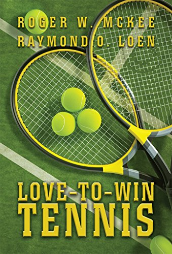 Love-To-Win Tennis: Win More and Lose Less (English Edition ...