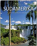 Horizont SÜDAMERIKA - 160 Seiten Bildband mit über 250 Bildern - STÜRTZ Verlag