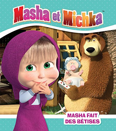 Masha et Michka - Masha fait des btises