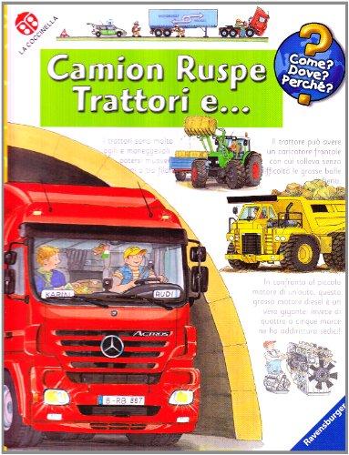Camion, ruspe, trattori e Ediz. illustrata