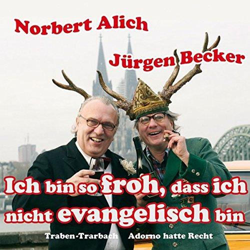 Ich bin so froh, dass ich nicht evangelisch bin: Traben-Trarbach, Adorno hatte Recht