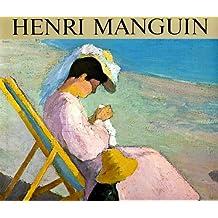 Henri Manguin: Catalogue Raisonne De l'Oeuvre Peint (Catalogues raisonnes)