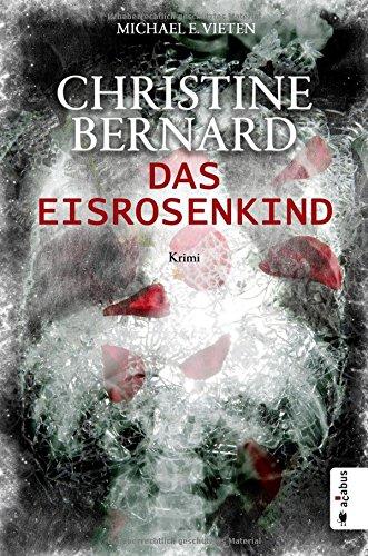 Buchseite und Rezensionen zu 'Das Eisrosenkind' von Michael E. Vieten