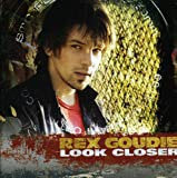 Songtexte von Rex Goudie - Look Closer
