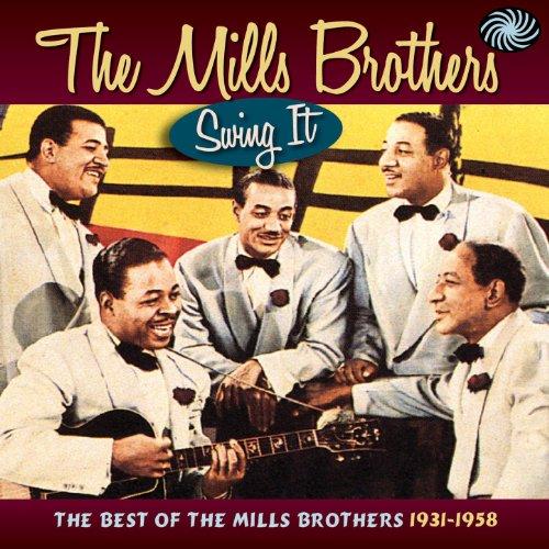 Swing It! The Best of the Mill...