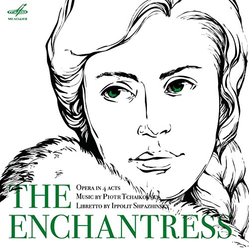 """Charodeika (The Enchantress), Act I, No.4 Scene and Kuma's Arioso: """"Glianyt s Nizhnego..."""""""