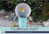 Floridas Post (Wandkalender 2018 DIN A2 quer): Floridas Vielfalt an Briefkästen (Monatskalender, 14 Seiten ) (CALVENDO Orte)