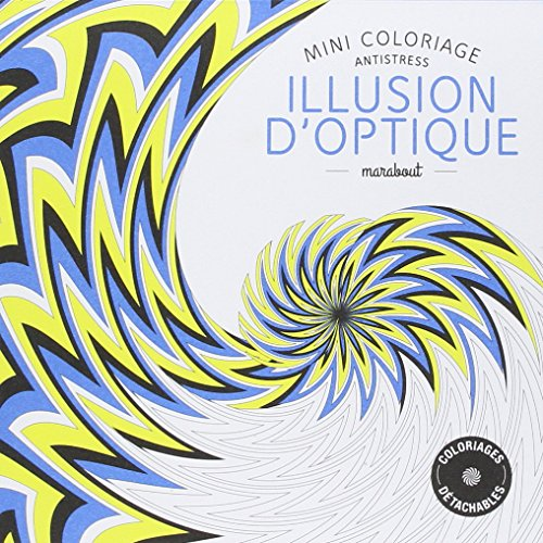 Mini coloriage antistress «Illusion d'optique» par Collectif