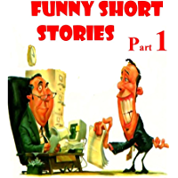 1000+ Short Funny Stories To Read: A Collection of our Funniest Jokes, Quotes, Stories & Cartoons (Part 1) (Funny Jokes…