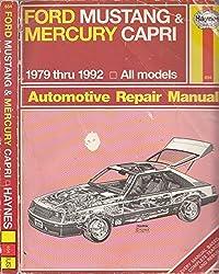 Ford Mustang and Mercury Capri Automotive Repair Manual: All Ford Mustang and Mercury Capri Models 1979 Through 1992 (Hayne's Automotive Repair Manual) by Larry Warren (1992-02-02)
