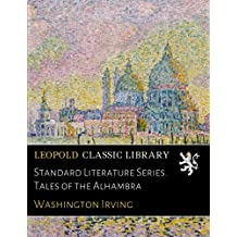 Standard Literature Series. Tales of the Alhambra
