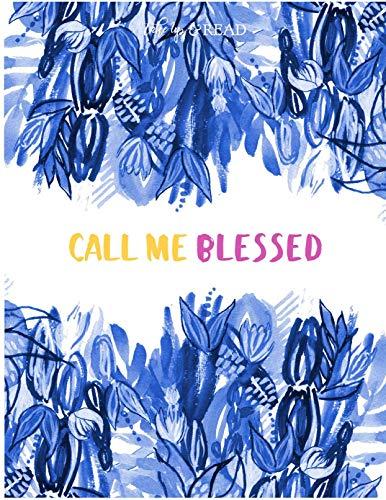 Call Me Blessed por Elizabeth Foss