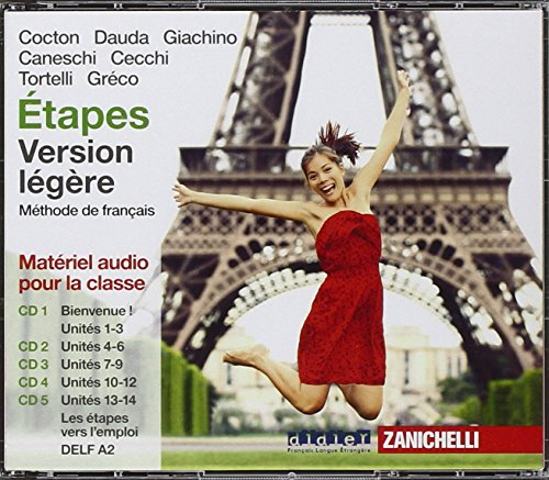 Étapes. Méthode de français. Version légère. 5 CD Audio. Per le Scuole superiori