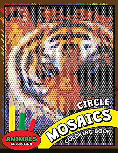 681ce22855c5 Circle Mosaics Coloring Book 2  Cute Animals Coloring Pages Color by Number  Puzzle for Adults