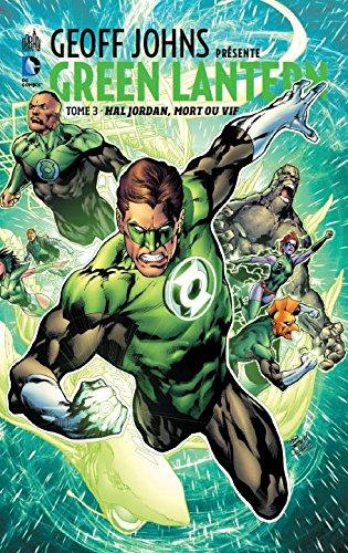 Geoff Johns présente Green Lantern, tome 3