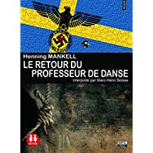 Retour du Professeur de Danse (le)/2cd MP3/Texte intégral