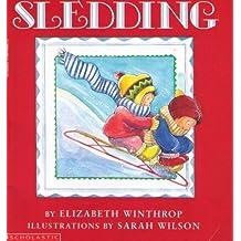 Sledding by Elizabeth Winthrop (1989-08-01)