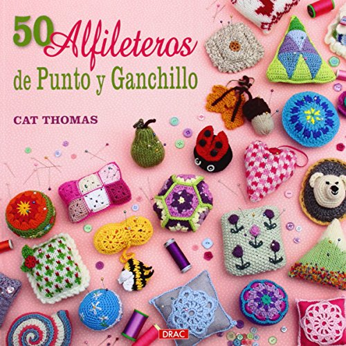 50 Alfileteros De Punto Y Ganchillo (Labores (drac))