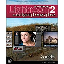 [(The Adobe Photoshop Lightroom 2 Book for Digital Photographers)] [By (author) Scott Kelby] published on (September, 2008)