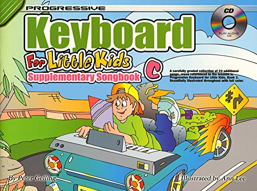 PROGRESSIVE KEYBOARD FOR LITTLE KIDS: SUPPLEMENTARY SONGBOOK C  PARTITURAS  LIBRO  CD PARA TECLADO