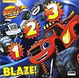 1 2 3 Blaze! Blaze e le mega macchine. Ediz. illustrata