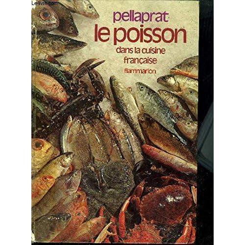 LE POISSON DANS LA CUISINE FRANCAISE
