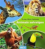 Animals salvatges - El meu llibre d'animals